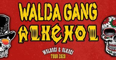 WALDA GANG A ALKEHOL
