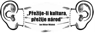 Přežije-li kultura, přežije národ!